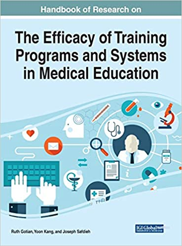 Handbook of Research on the Efficacy of Training Programs and Systems in Medical Education Cover