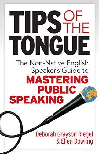 Tips of the Tongue: The Nonnative English Speaker's Guide to Mastering Public Speaking Cover