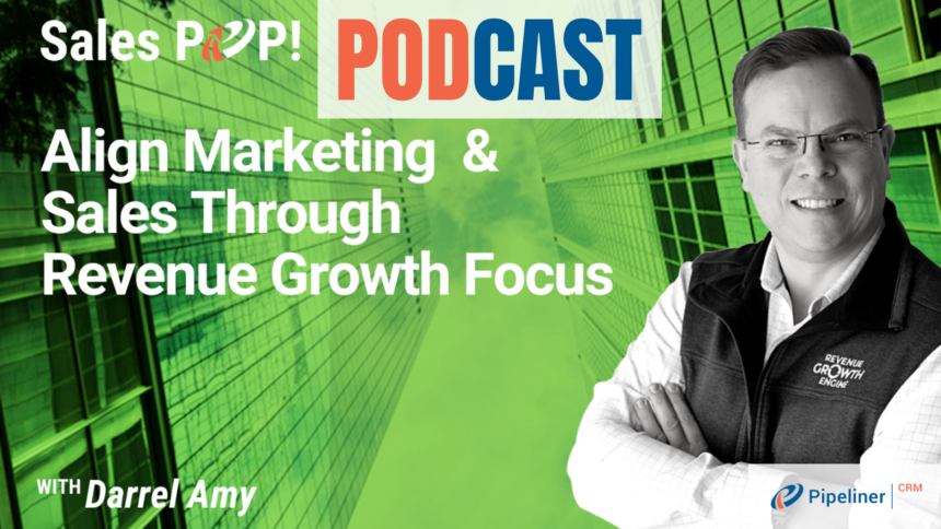 🎧  Align Marketing  & Sales Through Revenue Growth Focus