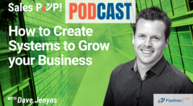 🎧   How to Create Systems to Grow your Business