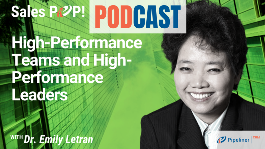 🎧   High-Performance Teams and High-Performance Leaders