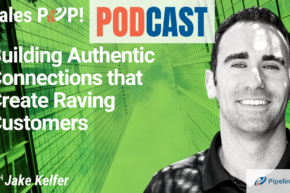 🎧  Building Authentic Connections that Create Raving Customers