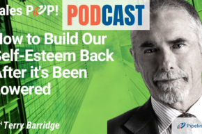 🎧  How to Build Our Self-Esteem Back After it's Been Lowered