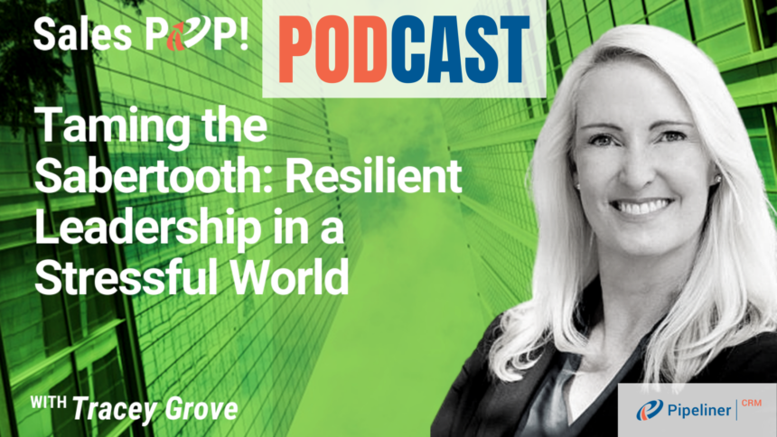 🎧  Taming the Sabertooth: Resilient Leadership in a Stressful World