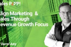 Align Marketing  & Sales Through Revenue Growth Focus (video)