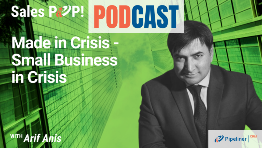 🎧  Made in Crisis – Small Business in Crisis