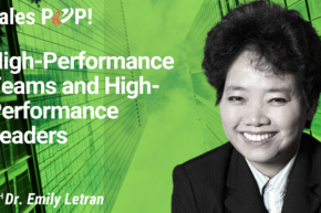 High-Performance Teams and High-Performance Leaders (video)