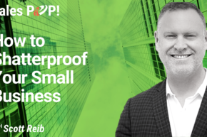 How to Shatterproof Your Small Business