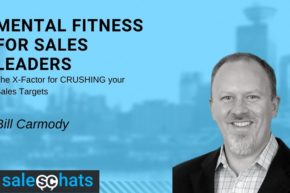 #SalesChats: Mental Fitness for Sales Leaders