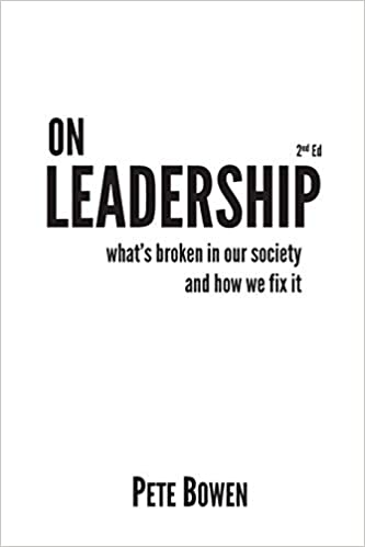 On Leadership: What's Broken in Our Society and How We Fix It Cover