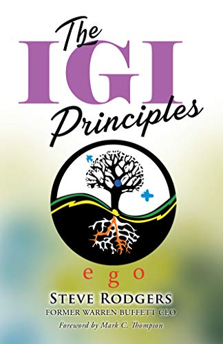 The IGI Principles: The Power of Inviting Good In vs Edging Good Out Cover