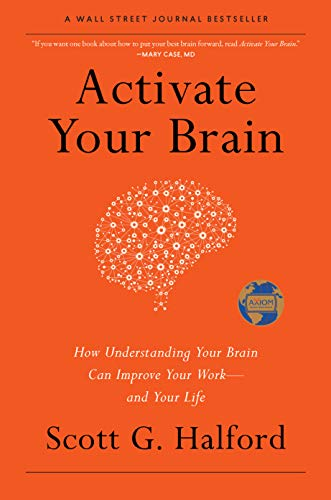 Activate Your Brain: How Understanding Your Brain Can Improve Your Work – and Your Life Cover