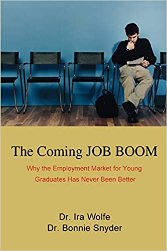 The Coming JOB BOOM: Why the Employment Market for Young Graduates Has Never Been Better Cover