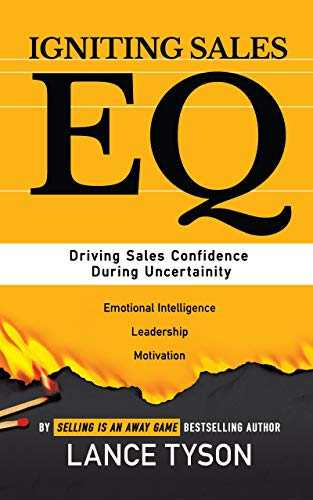 Igniting Sales EQ: Driving Sales Confidence During Uncertainty Cover