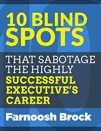 10 Blind Spots that Sabotage the Highly Successful Executive's Career Cover
