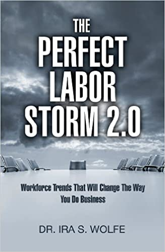 The Perfect Labor Storm 2.0: Workforce Trends That Will Change Business Cover