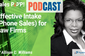 🎧  Effective Intake (Phone Sales) for Law Firms