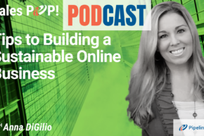 🎧  Tips to Building a Sustainable Online Business