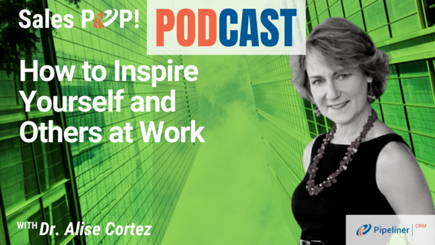 🎧  How to Inspire Yourself and Others at Work
