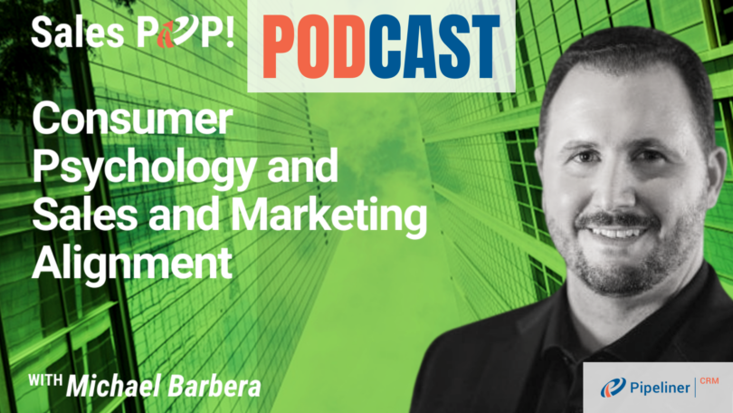 🎧  Consumer Psychology and Sales and Marketing Alignment