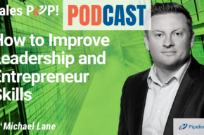 🎧   How to Improve Leadership and Entrepreneur Skills