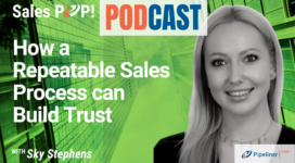 🎧  How a Repeatable Sales Process can Build Trust