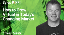 How to Grow Virtual in Today's Changing Market (video)