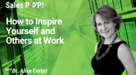 How to Inspire Yourself and Others at Work (video)