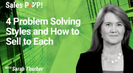 4 Problem Solving Styles and How to Sell to Each (video)