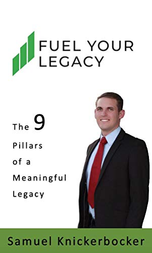 Fuel Your Legacy: 9-Pillars to Build a Meaningful Legacy Cover