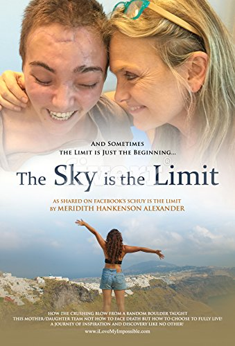 The Sky is the Limit: Sometimes the Limit is Just the Beginning Cover