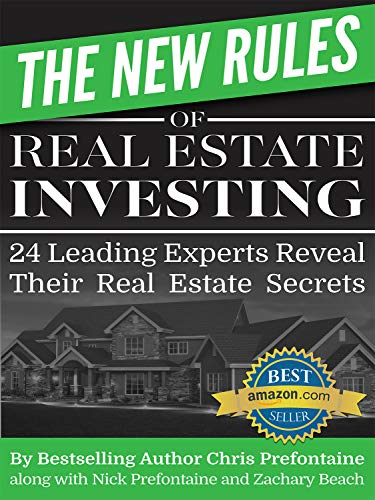 The New Rules of Real Estate Investing: 24 Leading Experts Reveal Their Real Estate Secrets Cover