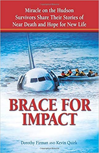 Brace for Impact: Miracle on the Hudson Survivors Share Their Stories of Near Death and Hope for New Life Cover