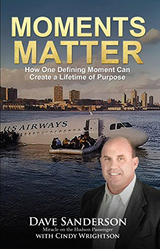 Moments Matter: How One Defining Moment Can Create a Lifetime of Purpose Cover