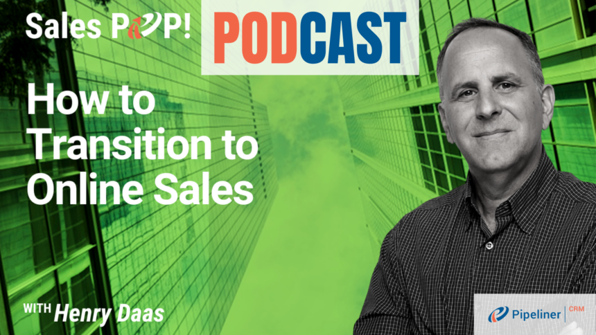 🎧  How to Transition to Online Sales