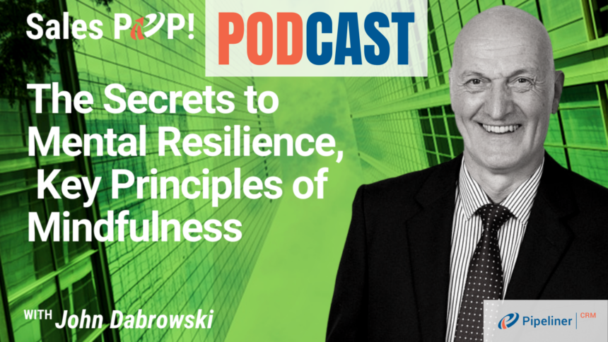 🎧  The Secrets to Mental Resilience,  Key Principles of Mindfulness