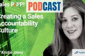🎧 Creating a Sales Accountability Culture