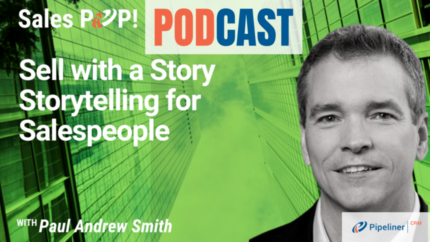 🎧  Sell with a Story  Storytelling for Salespeople