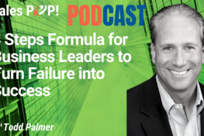 🎧  4 Steps Formula for Business Leaders to Turn Failure into Success