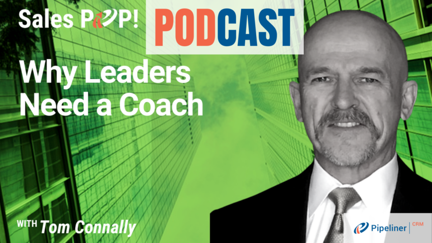 🎧   Why Leaders Need a Coach