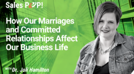 How Our Marriages and Committed Relationships Affect Our Business Life