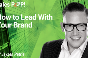 How to Lead With Your Brand (video)