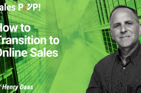 How to Transition to Online Sales (video)