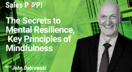 The Secrets to Mental Resilience,  Key Principles of Mindfulness (video)