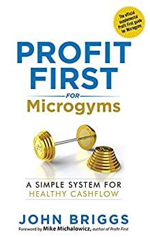 Profit First for Microgryms: A System for Healthy Cash Flow Cover