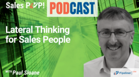 🎧  Lateral Thinking for Sales People