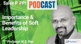 🎧  Importance & Benefits of Soft Leadership