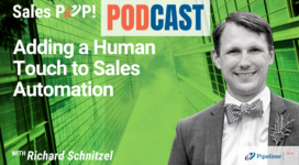 🎧  Adding a Human Touch to Sales Automation