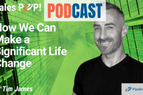 🎧  How We Can Make a Significant Life Change