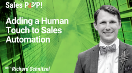 Adding a Human Touch to Sales Automation (video)